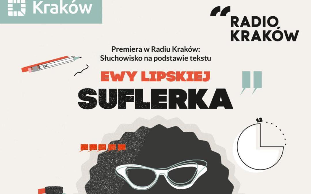 """""""Suflerka"""" – premiera najnowszego słuchowiska Radia Kraków"""