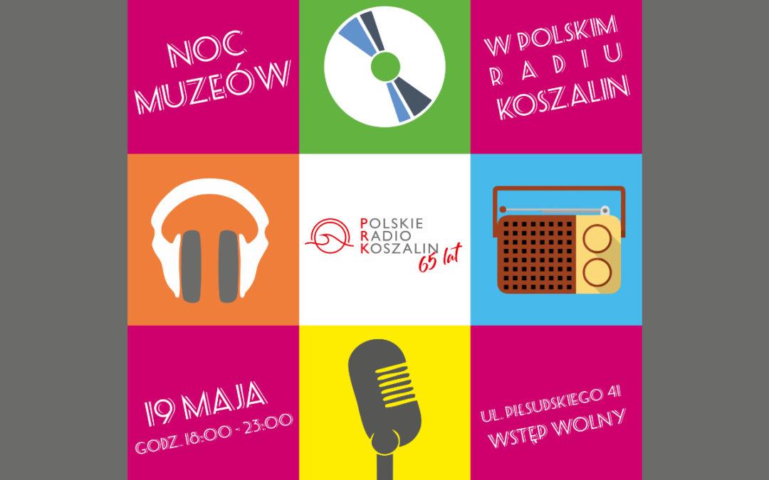 Polskie Radio Koszalin zaprasza na Noc Muzeów