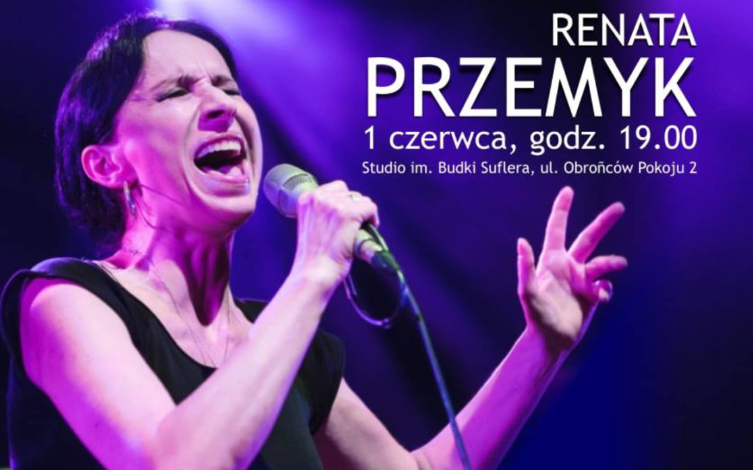 Radio Lublin zaprasza na koncert Renaty Przemyk