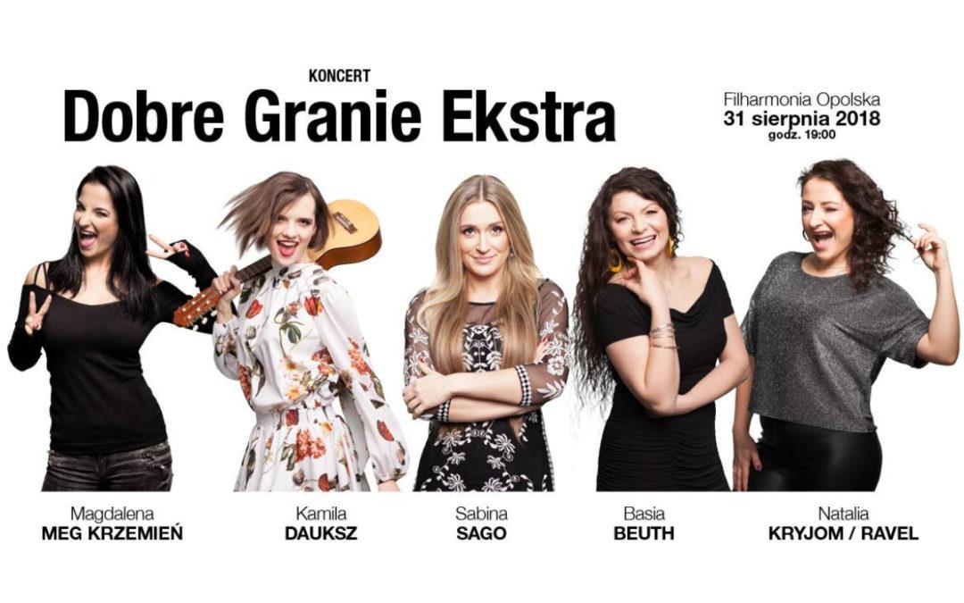 """""""Dobre granie ekstra"""" – wyjątkowy koncert Radia Opole"""