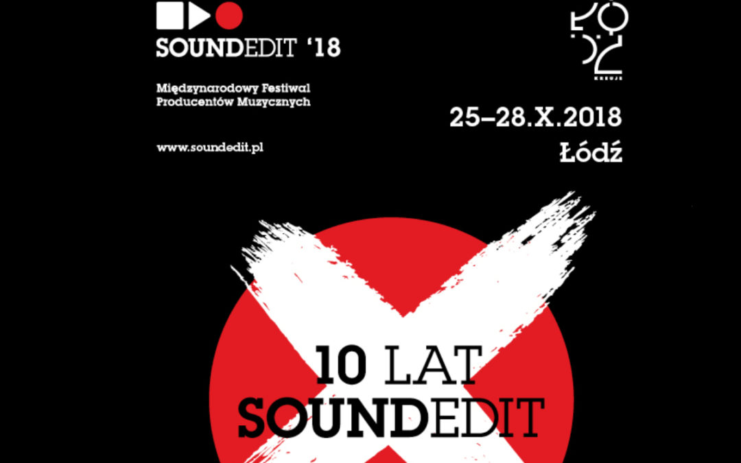 Soundedit Spotlight 2018 w Radiu Łódź