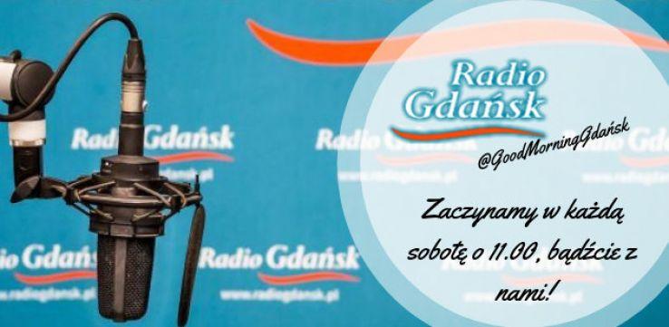 """""""Good morning Gdańsk"""" czylibrand new show Radia Gdańsk"""