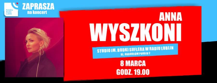 Koncert Anny Wyszkoni w Radiu Lublin