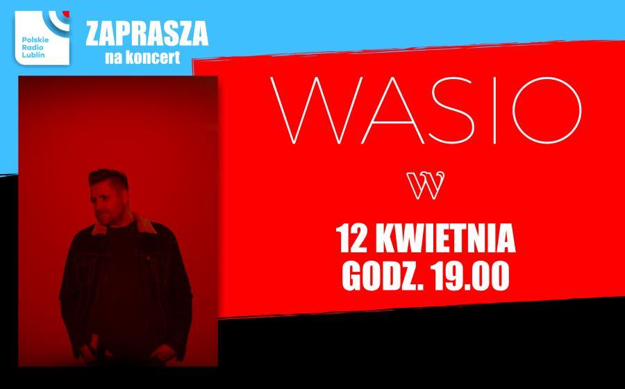 Koncert w Radiu Lublin – Wasio
