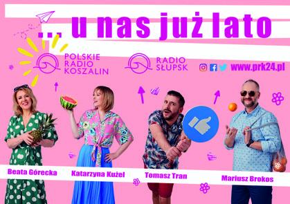 """""""U nas już lato!"""" czyli nowa ramówka w Radio Koszalin"""