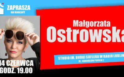 Koncert Małgorzaty Ostrowskiej w Radiu Lublin