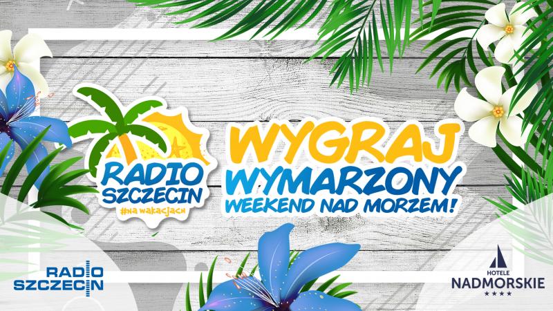 Radio Szczecin zaprasza na konkurs!