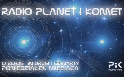 """Wakacyjne """"Radio Planet i Komet"""" w Radiu PiK"""