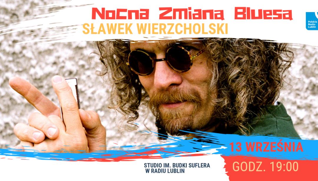 Radio Lublin zaprasza na koncert Nocnej Zmiany Bluesa