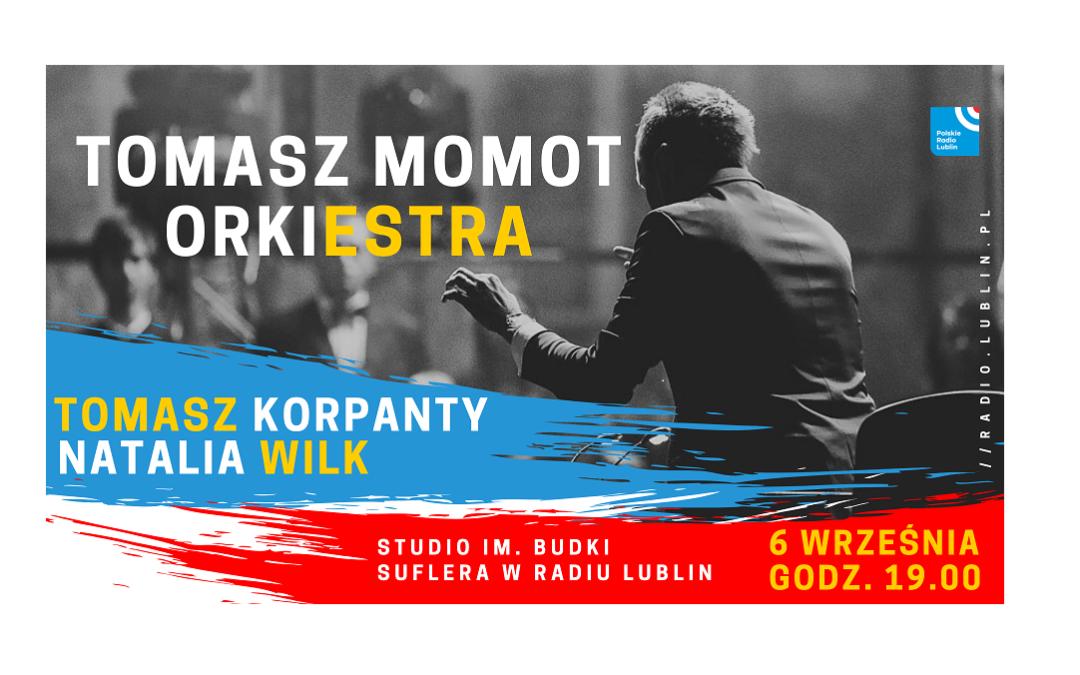 Tomasz Momot Orkiestra – koncert w Radiu Lublin
