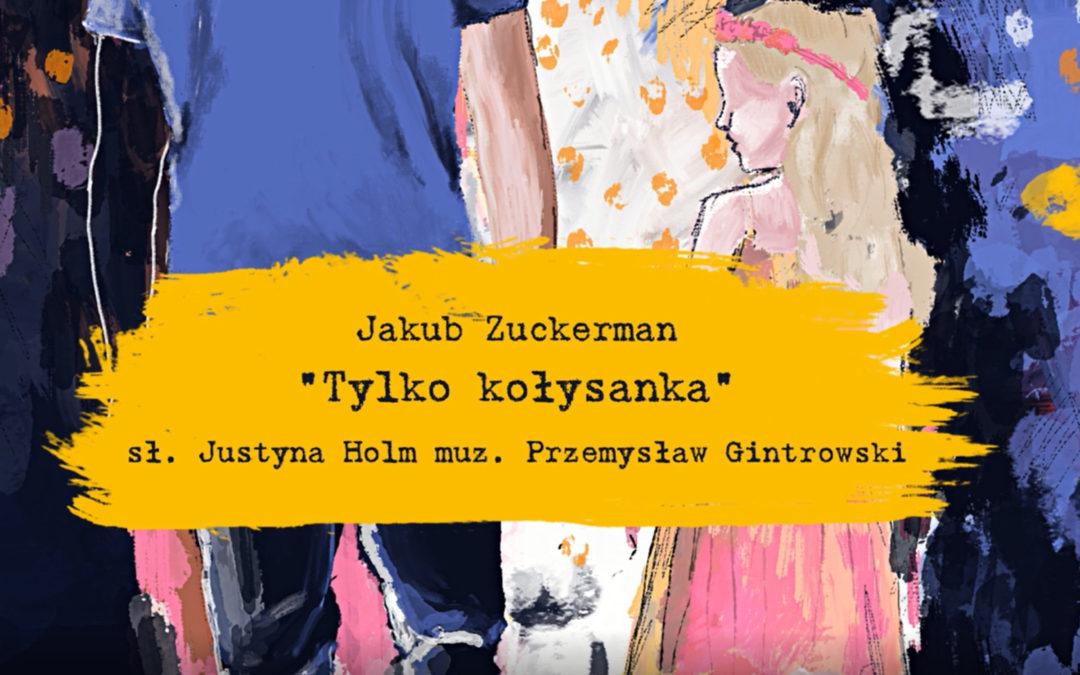 Premiera Kołysanki Przemysława Gintrowskiego w wykonaniu Jakuba Zuckermana