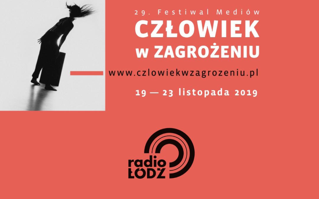 Radio Łódź zaprasza na 29. Festiwal Mediów – Człowiek w Zagrożeniu