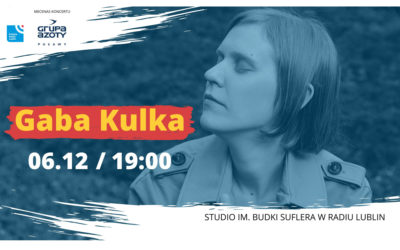 Radio Lublin zaprasza na koncert Gaby Kulki