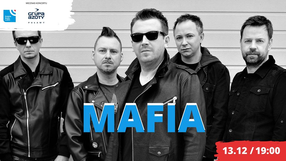 Radio Lublin zaprasza na koncert zespołu Mafia