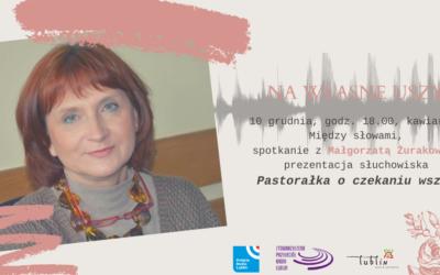 Radio Lublin zaprasza na słuchowiskoPastorałka o czekaniu wszech