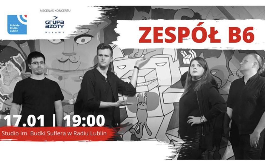 Radio Lublin zaprasza na koncert zespołu B6