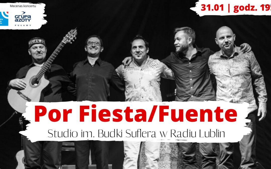 Radio Lublin zaprasza na koncert Por Fiesta/Fuente