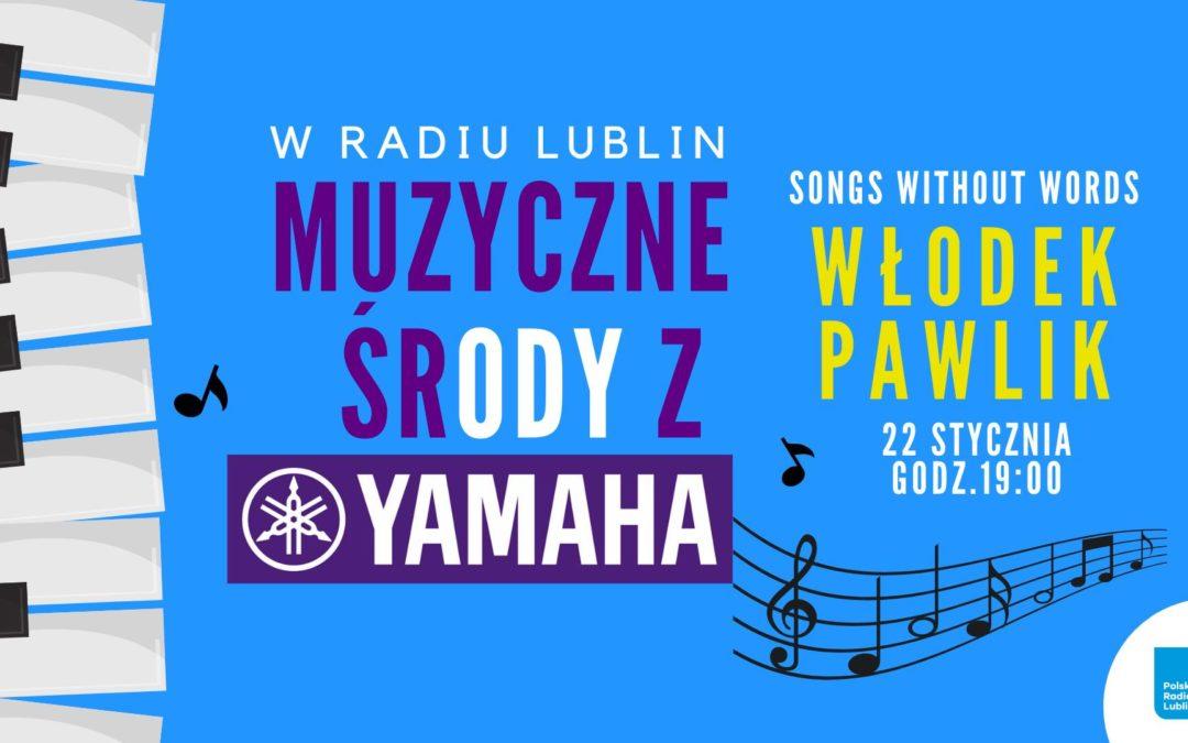 Radio Lublin zaprasza na koncert Włodka Pawlika