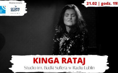 Radio Lublin zaprasza na koncert Kingi Rataj