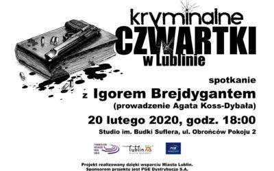 Kryminalne Czwartki z Radiem Lublin – spotkanie z Igorem Brejdygantem