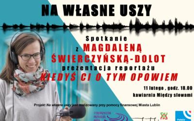 Radio Lublin zaprasza na spotkanie z Magdaleną Świerczyńską-Dolot