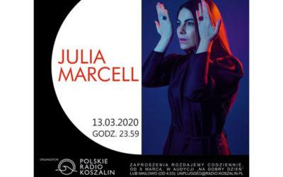 Julia Marcell o północy w Radiu Koszalin – Koncert odwołany!