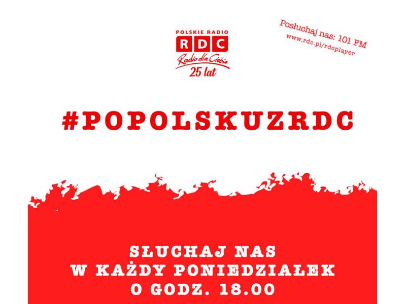 Nowy program na antenie RADIA DLA CIEBIE – #POPOLSKUZRDC
