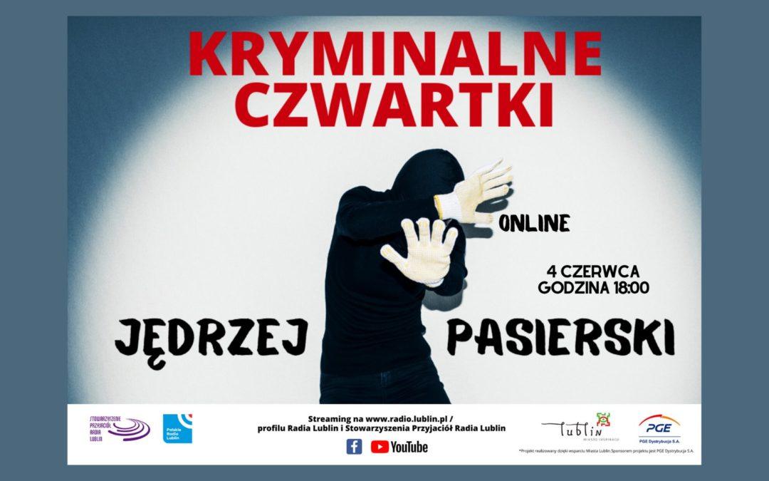 Radio Lublin zaprasza na spotkanie z Jędrzejem Pasierskim