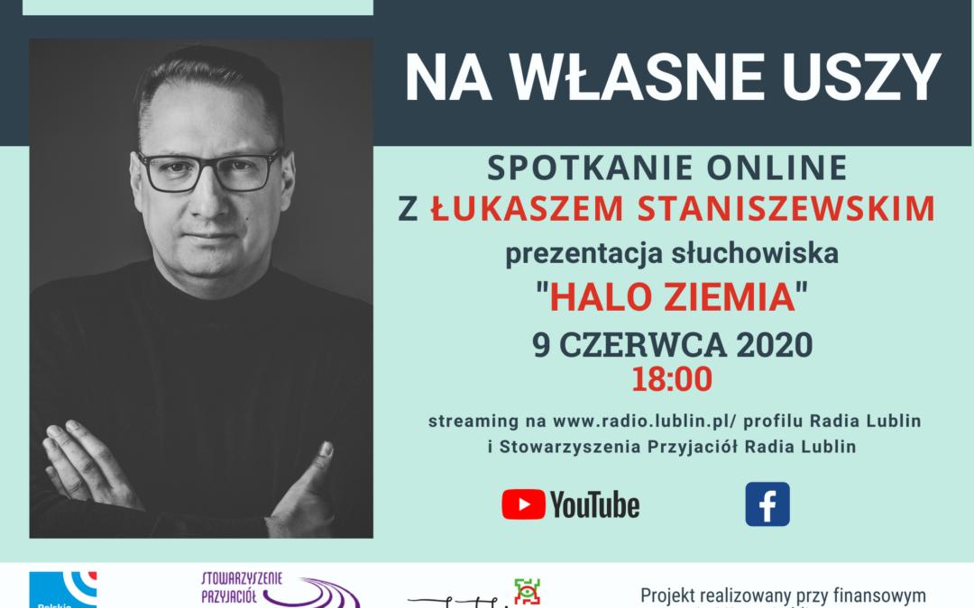 Radio Lublin zaprasza na spotkanie z Łukaszem Staniszewskim