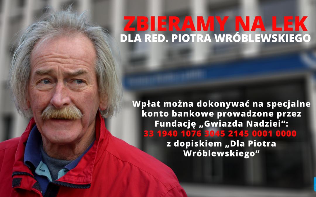 Rozpoczęła się zbiórka pieniędzy na leczenie Piotra Wróblewskiego