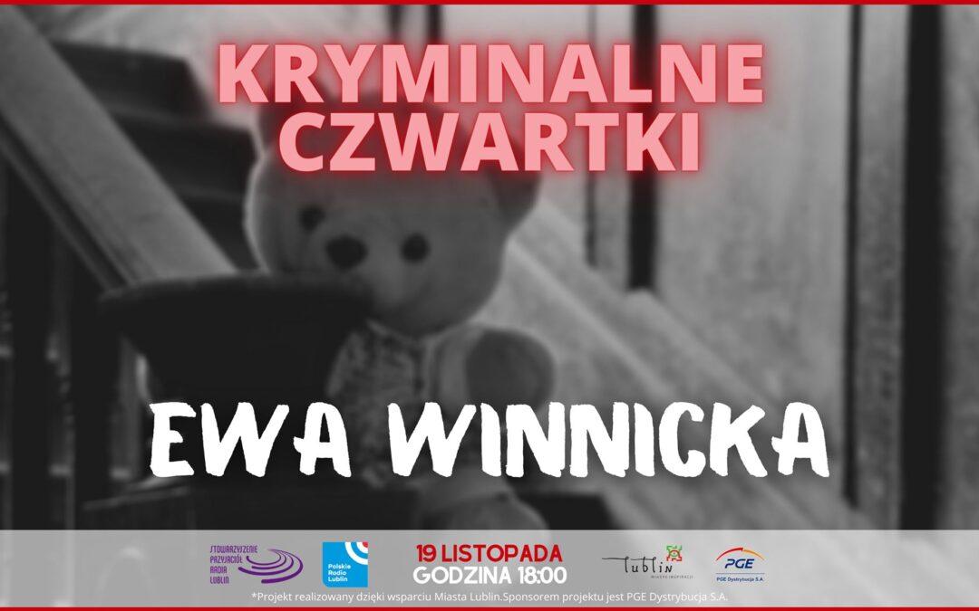 Kryminalny czwartek w Lublinie z Ewą Winnicką