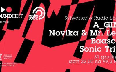 Sylwestrowa Noc Didżejów. Festiwal Soundedit i Radio Łódź zapraszają