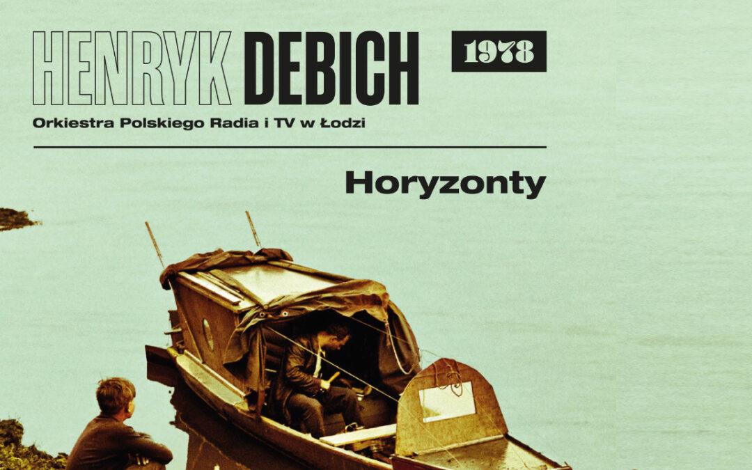 """""""Horyzonty"""" Henryka Debicha. Drugi zbiór archiwów Radia Łódź"""