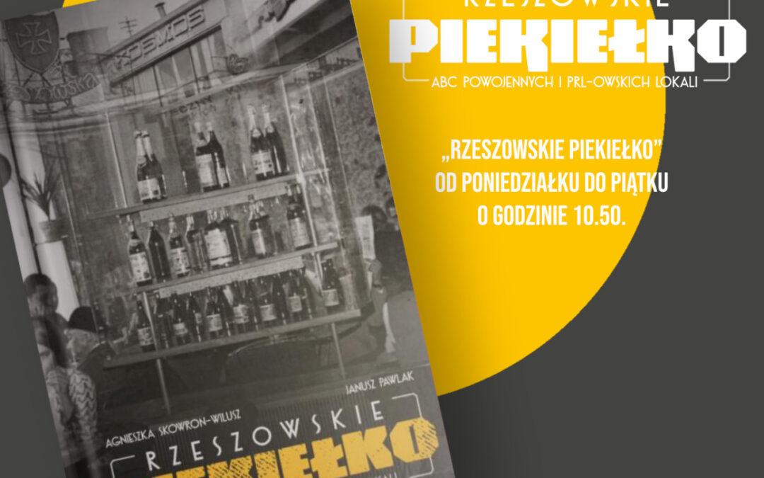 """""""Rzeszowskie Piekiełko"""" w Polskim Radiu Rzeszów"""