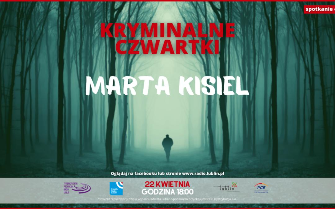 Marta Kisiel w Kryminalnym czwartku w Lublinie