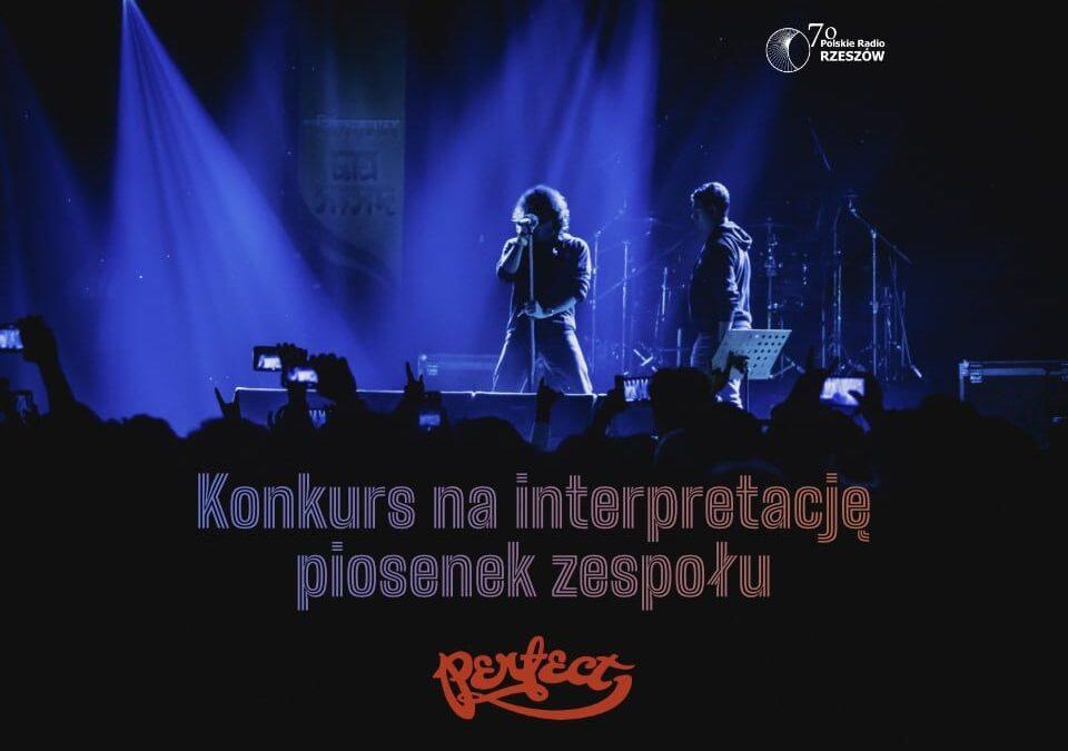 Konkurs na interpretację piosenek zespołu PERFECT