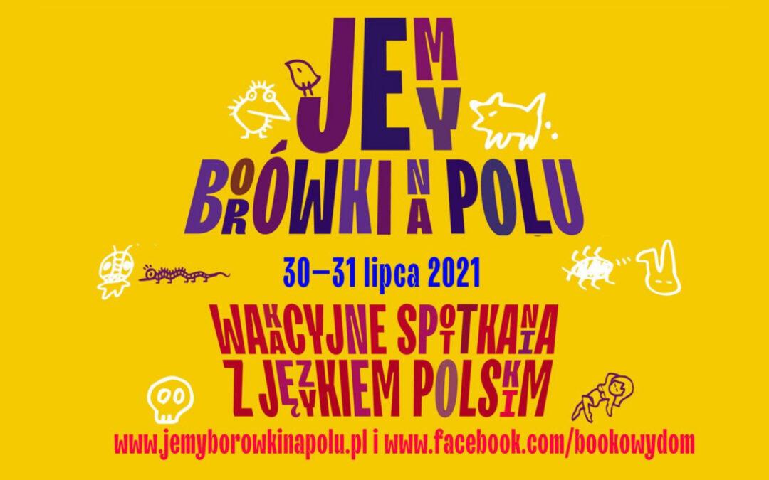 Jemy borówki na polu czyli wakacyjne spotkania z językiem polskim – zaprasza Radio Kraków!