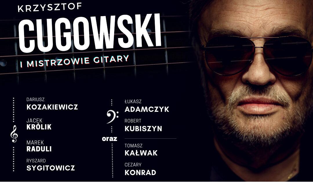 Krzysztof Cugowski i Mistrzowie Gitary w Radiu Lublin