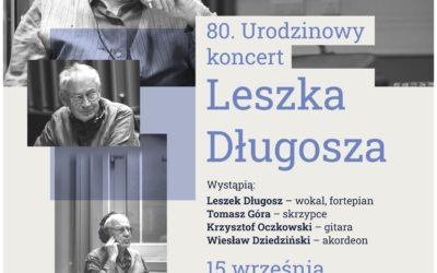 Urodzinowy koncert Leszka Długosza w Radiu Kraków