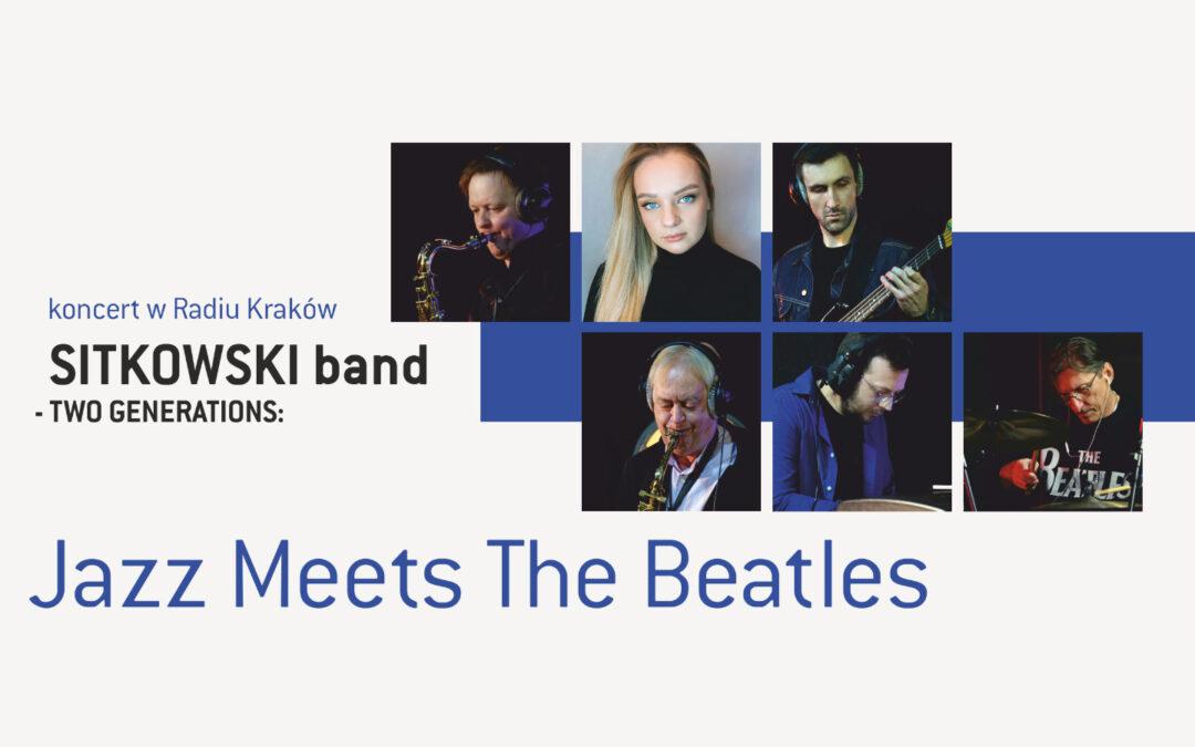 The Beatles na jazzowo w Radiu Kraków